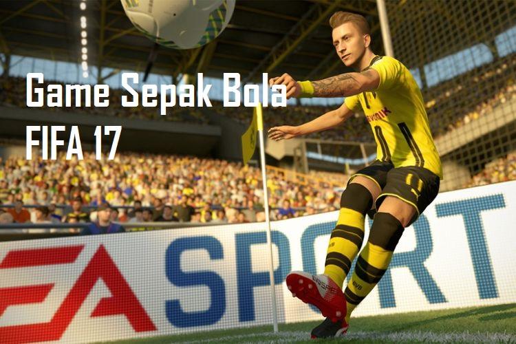 Game Sepak Bola FIFA 17
