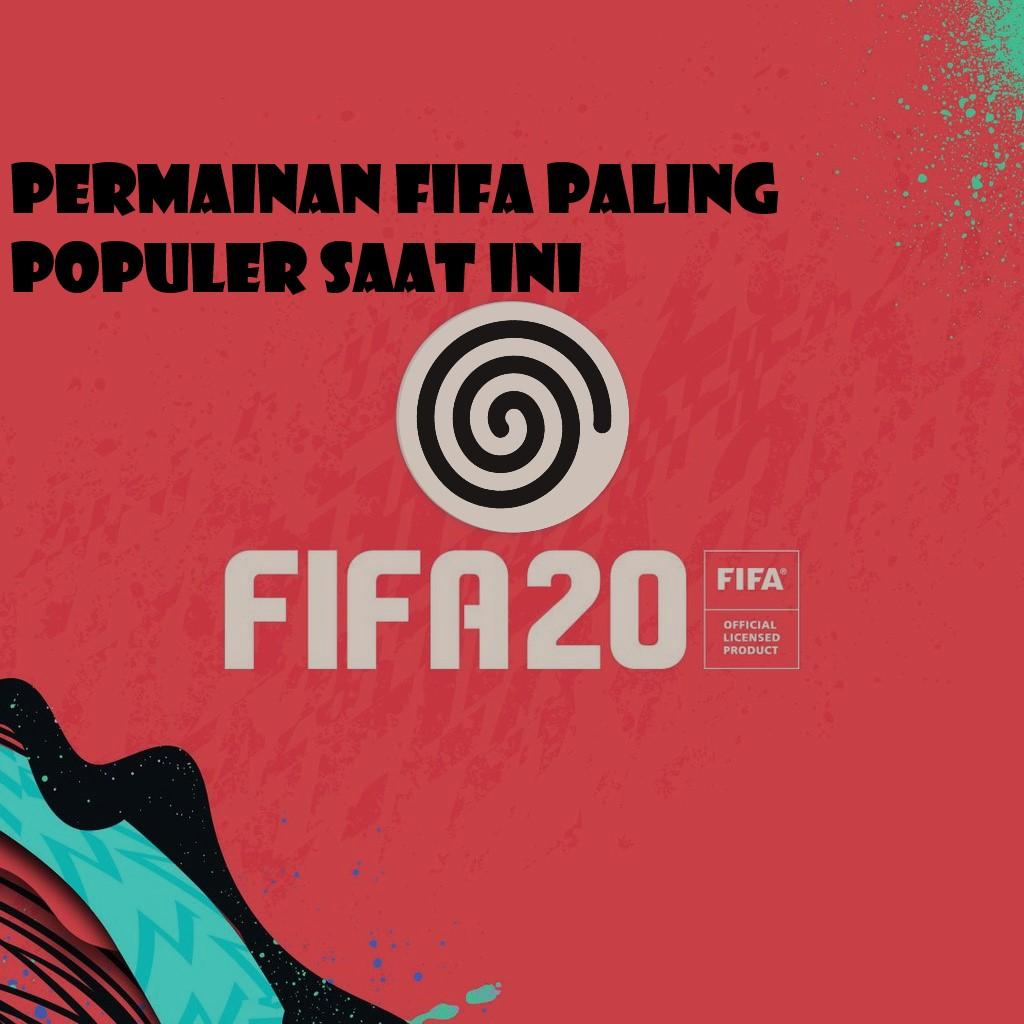 Salah Satu Jenis Permainan FIFA Paling Unggulan
