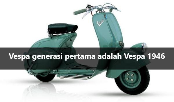 Motor Vespa Pertama